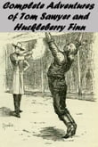 Complete Adventures  of Tom Sawyer  and  Huckleberry Finn