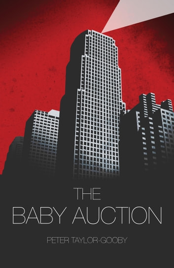 The Baby Auction ebook by Peter Taylor-Gooby