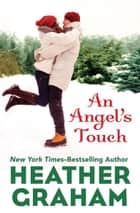 An Angel's Touch ebook by Heather Graham