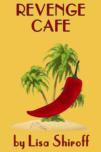 Revenge Cafe ebook by Lisa Shiroff