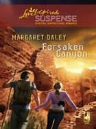 Forsaken Canyon ebook by Margaret Daley