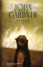 Grendel ebook by John Gardner