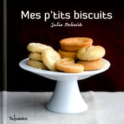 Mes p'tits biscuits ebook by Julie SCHWOB