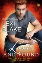 Lost and Found ebook by Lexi Blake