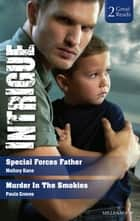 Special Forces Father/Murder In The Smokies 電子書 by Paula Graves, Mallory Kane