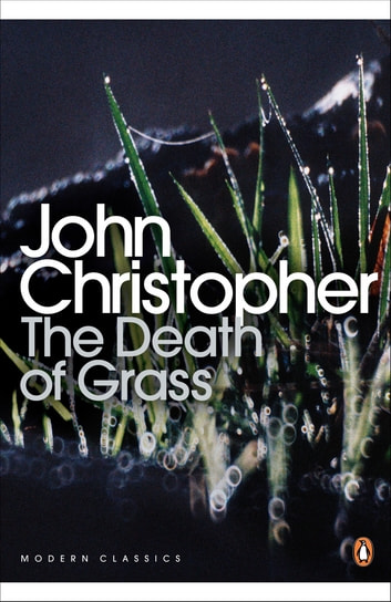 The Death of Grass ebook by John Christopher