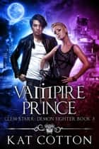 Vampire Prince ebook by Kat Cotton