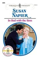In Bed with the Boss ebook by Susan Napier