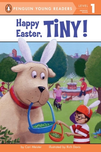 Happy Easter, Tiny! eBook by Cari Meister