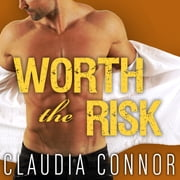 Worth the Risk audiobook by Claudia Connor