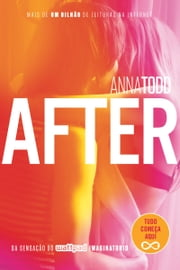 After 電子書 by Anna Todd, Alexandre Boide, Carolina Coelho