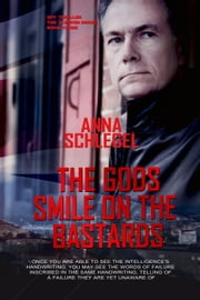 The Gods Smile On The Bastards - The Sleeper ebook by Anna Schlegel