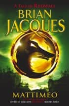 Mattimeo ebook by Brian Jacques