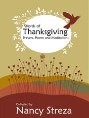 Words of Thanksgiving ebook by Nancy Streza
