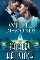 White Diamonds ebook by Shirley Hailstock