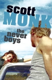 The Never Boys ebook by Scott Monk