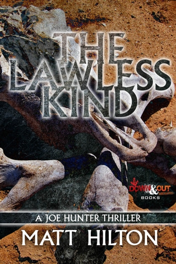 The Lawless Kind - A Joe Hunter Thriller ebook by Matt Hilton
