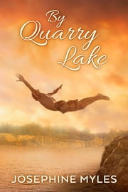 By Quarry Lake ebook by Josephine Myles