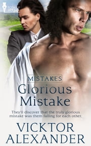 Glorious Mistake ebook by Vicktor Alexander