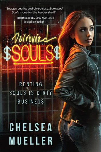 Borrowed Souls - Renting Souls Is Dirty Business ebook by Chelsea Mueller
