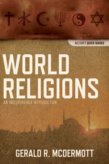 World religions ebook by gerald r mcdermott 9781401675530 world religions an indispensable introduction ebook by gerald r mcdermott fandeluxe Choice Image