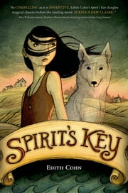 Spirit's Key ebook by Edith Cohn
