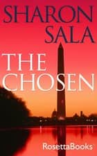 The Chosen ebook by Sharon Sala