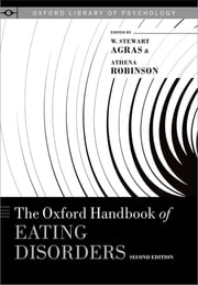 The Oxford Handbook of Eating Disorders ebook by W. Stewart Agras, Athena Robinson