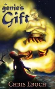 The Genie's Gift ebook by Chris Eboch