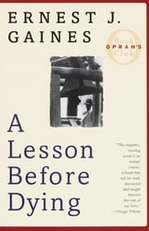 A Lesson Before Dying - A Novel ebook by Ernest J. Gaines