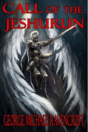 Call of the Jeshurun ebook by George Michael Ravencroft