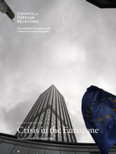 Crisis in the Eurozone: Transatlantic Perspectives ebook by Stewart M. Patrick