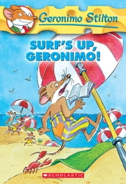 Geronimo Stilton #20: Surf's Up Geronimo! ebook by Geronimo Stilton