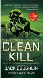 Clean Kill ebook by Donald A. Davis,Sgt. Jack Coughlin