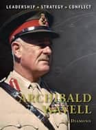 Archibald Wavell ebook by Jon Diamond, Peter Dennis