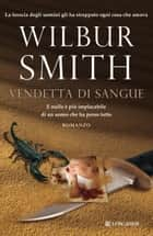 Vendetta di sangue - Le avventure di Hector Cross ebook by Wilbur Smith, Lucio Zarchini