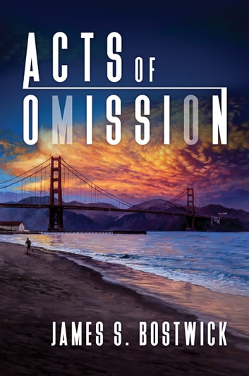 Acts of Omission ebook by James S. Bostwick
