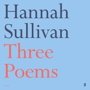 Three Poems sesli kitap by Hannah Sullivan