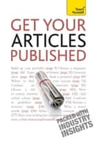 Get Your Articles Published - How to write great non-fiction for publication ebook by Lesley Bown