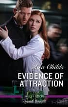 Evidence Of Attraction ebook by Lisa Childs