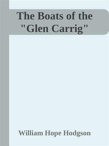 "The Boats of the ""Glen Carrig"" ebook by William Hope Hodgson"