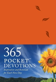 365 Pocket Devotions - Inspiration and Renewal for Each New Day ebook by Walk Thru the Bible,Chris Tiegreen