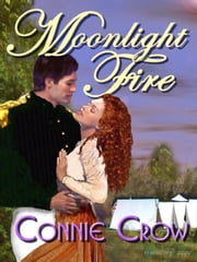 Moonlight Fire ebook by Crow, Connie