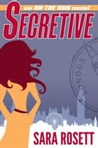 Secretive ebook by Sara Rosett