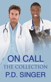On Call: The Collection ebook by P.D. Singer