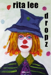 Dropz eBook by Rita Lee