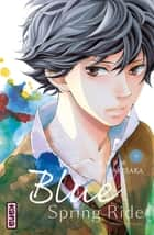 Blue Spring Ride - Tome 9 ebook by Io Sakisaka, Io Sakisaka