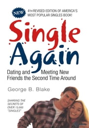 Single Again ebook by George B. Blake