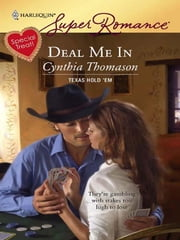 Deal Me In ebook by Cynthia Thomason