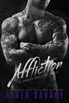 Affliction ebook by River Savage